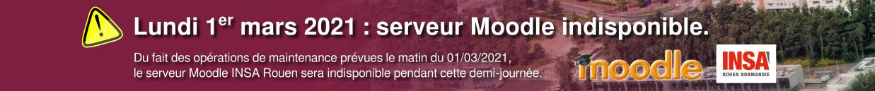 Moodle INSA Rouen indisponible le 01/03/2021 matin