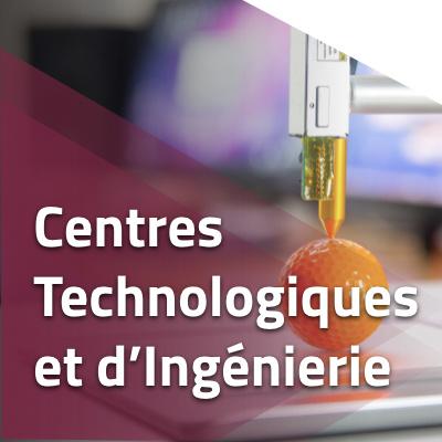 Centres Technologiques et d'Ingénierie